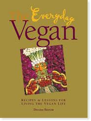 The Everyday Vegan Cookbook
